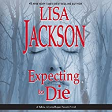 Expecting to Die Audiobook by Lisa Jackson Narrated by Natalie Ross
