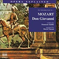 Don Giovanni: Opera Explained  by Thomson Smillie Narrated by David Timson