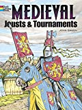 Medieval Jousts and Tournaments (Dover History Coloring Book) (0486401359) by Green, John