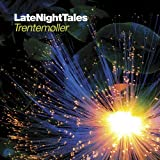 Late Night Tales - Trentemøller