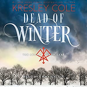 Dead of Winter: Arcana Chronicles, Book 3 Audiobook