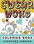 Swear word coloring book Hardcore Ver...