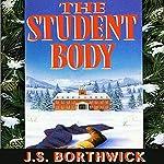 The Student Body   J. S. Borthwick