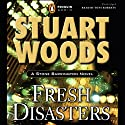 Fresh Disasters: A Stone Barrington Novel Audiobook by Stuart Woods Narrated by Tony Roberts