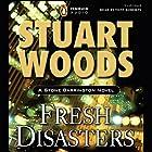 Fresh Disasters: Stone Barrington, Book 13 Hörbuch von Stuart Woods Gesprochen von: Tony Roberts