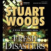 Fresh Disasters: Stone Barrington, Book 13 | Stuart Woods