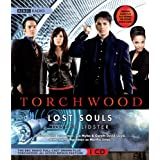Torchwood: Lost Souls: A Full-cast Dramatizationby Joseph Lidster