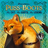 The Cat. The Boots. The Legend. (Puss in Boots Movie)