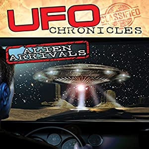 UFO Chronicles: Alien Arrivals Radio/TV Program