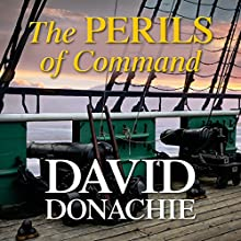 The Perils of Command Audiobook by David Donachie Narrated by Peter Wickham