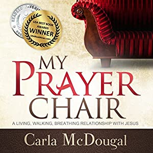 My Prayer Chair Audiobook