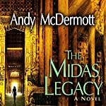 The Midas Legacy: Nina Wilde/Eddie Chase Series, Book 12 | Andy McDermott