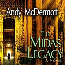 The Midas Legacy: Nina Wilde/Eddie Chase Series, Book 12 Audiobook by Andy McDermott Narrated by Gildart Jackson