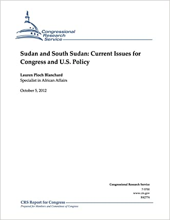 Sudan and South Sudan: Current Issues for Congress and U.S. Policy