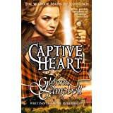 Captive Heart (The Warrior Maids of Rivenloch Book 2) ~ Glynnis Campbell