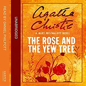 The Rose and the Yew Tree Audiobook