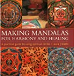 Making Mandalas for Harmony and Heali...