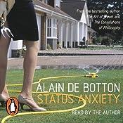 Status Anxiety | [Alain de Botton]