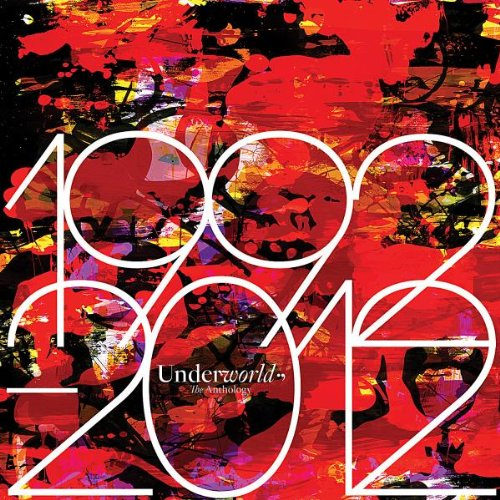 Underworld - 1992 - 2012 Anthology - Zortam Music