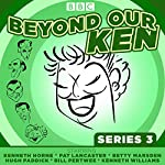 Beyond Our Ken Series 3: The classic BBC radio comedy | Eric Merriman