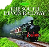 The South Devon Railway Don Bishop