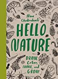 img - for Hello Nature: Draw, Collect, Make and Grow book / textbook / text book