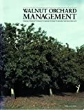 Walnut Orchard Management (Publication, 21410)