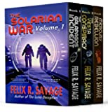 The Elfrida Goto Trilogy: Three Full-Length Space Opera Thrillers (The Solarian War Saga Book 5)