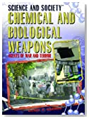 Chemical and Biological Weapons: Agents of War and Terror (Science and Society)