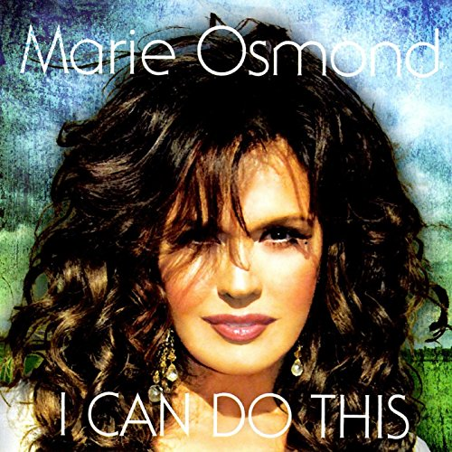 I Can Do This (Marie Osmond I Can Do This compare prices)