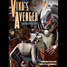 Vika's Avenger (       UNABRIDGED) by Lawrence Watt-Evans Narrated by Paul Licameli