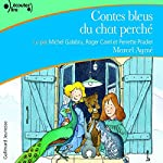 Contes bleus du chat perché | Marcel Aymé