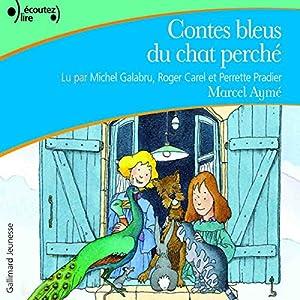 Contes bleus du chat perché | Livre audio