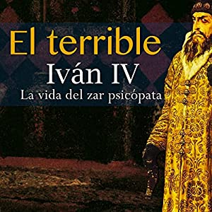 Iván IV El Terrible Audiobook