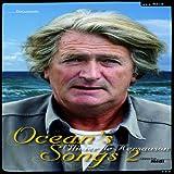 echange, troc Olivier de Kersauson - Ocean's songs tome 2