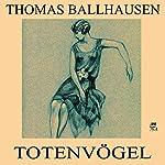 Totenvögel | Thomas Ballhausen