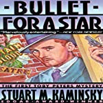 Bullet for a Star: A Toby Peters Mystery, Book 1 (       UNABRIDGED) by Stuart M. Kaminsky Narrated by Christopher Lane