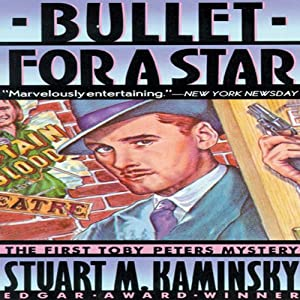 Bullet for a Star: A Toby Peters Mystery, Book 1 | [Stuart M. Kaminsky]