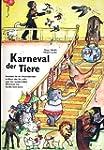 Karneval der Tiere: Materialien f�r d...