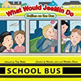 img - for What Would JeeMin Do: Bullies on the Bus (What Would JeeMin Do - Bully and Stranger Children's Book Series) book / textbook / text book