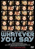 Whatever You Say (Version française) [Import]