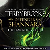 The Darkling Child: The Defenders of Shannara | Terry Brooks