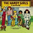 The Handy Girls Can Fix It!: 2008 Edition