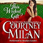 This Wicked Gift: A Carhart Series Novella | Courtney Milan