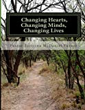 img - for Changing Hearts, Changing Minds, Changing Lives: 40-Day FAST (Volume 2) book / textbook / text book