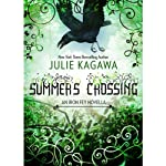 Summer's Crossing: The Iron Fey (       UNABRIDGED) by Julie Kagawa Narrated by Josh Hurley