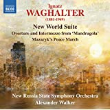 Waghalter:New World Suite [Alexander Walker, New Russian State Symphony Orchestra] [NAXOS: 8573338]