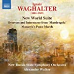 Ignaz Waghalter: New World Suite
