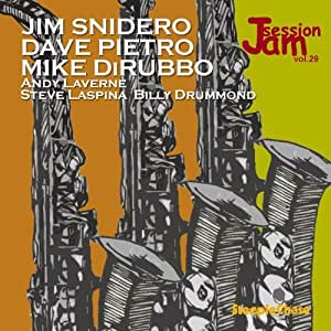 Dave Pietro, Mike DiRubbo Jim Snidero - Jam Session Vol. 29 by Jim