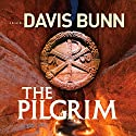 The Pilgrim (       UNABRIDGED) by Davis Bunn Narrated by Angela Grayden